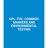GPL - TOX : COMMON MARKERS AND ENVIRONMENTAL TESTING